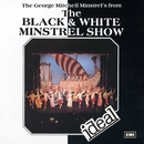 The Black And White Minstrel Show/The George Mitchell Minstrels