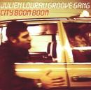City Boom Boom/Julien Lourau Groove Gang