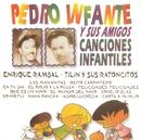 Canciones Infantiles/Pedro Infantes y sus Amigos