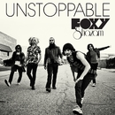 Unstoppable/Foxy Shazam