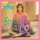 Jane Fonda's Stretch & Stress Reduction Program/Jane Fonda