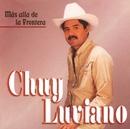 Más alla de la Frontera/Chuy Luviano