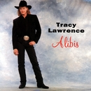 Alibis/Tracy Lawrence