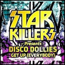 Get Up [Everybody]/Starkillers Feat Disco Dollies