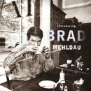 Introducing Brad Mehldau/Brad Mehldau