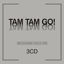 The Platinum Collection/Tam Tam Go!