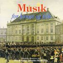 Musik for Konge Og Folk / For King and People/Den Kongelige Livgardes Musikkorps / The Royal Life Guards