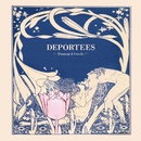 Damaged Goods/Deportees