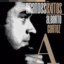 Grandes Éxitos: Alberto Cortez/Alberto Cortez