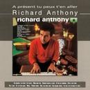 A Présent Tu Peux T'en Aller/Richard Anthony