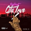 City Love/Dizzy Wright