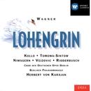 Wagner - Lohengrin/Herbert von Karajan/René Kollo/Anna Tomowa-Sintow/Dunja Vejzovic/Siegmund Nimsgern/Karl Ridderbusch/Robert Kerns/Chöre der Deutschen Oper Berlin/Berliner Philharmoniker