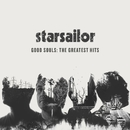 Good Souls: The Greatest Hits/Starsailor