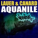 Aquanile/Lauer & Canard