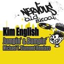 Jumpin' & Bumpin' - Michael T. Diamond Remixes/Kim English