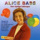 Den olydiga ballongen/Alice Babs