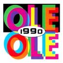 1990/Ole Ole