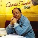 Libre/Charles Dumont