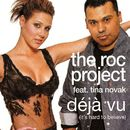 Déjà Vu (It's Hard to Believe) - Single/The Roc Project & Tina Novak