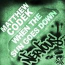 When The Sun Goes Down/Matthew Codek