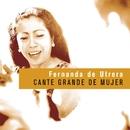 Cante Grande De Mujer/Fernanda De Utrera