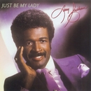 Just Be My Lady/Larry Graham