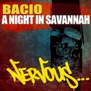 A Night In Savannah/Bacio