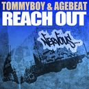 Reach Out/Tommyboy & Agebeat