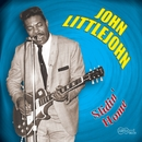 Slidin' Home/John Littlejohn