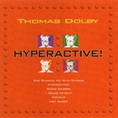 Hyperactive/Thomas Dolby