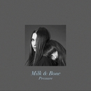 Pressure (Chateau Marmont Remix)/Milk & Bone