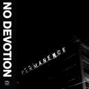 Permanence/No Devotion