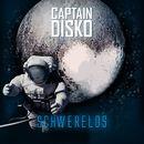 Schwerelos/Captain Disko