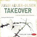 Takeover. Und sie dankte den Göttern.../Jussi Adler-Olsen
