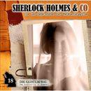 Folge 18: Die Geisterfrau/Sherlock Holmes & Co
