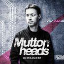 Demomaker/Muttonheads