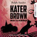 Kater Brown und die tote Weinkönigin - Kurzgeschichte/Ralph Sander