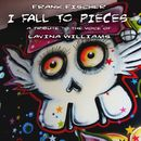 I Fall to Pieces - A Tribute to the Voice of Lavina Williams/Frank Fischer