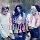 Break of Day (Super Deluxe)/Sweet California