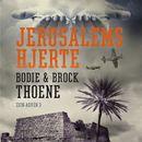 Zion-arven, bind 3: Jerusalems hjerte/Bodie Thoene