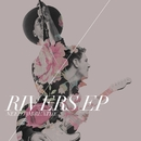 Rivers EP/NEEDTOBREATHE