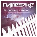 Borders & Fences/NameSake