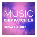 Music Chip Patch 2.0/Social Alliance