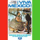 Viva México!/Mariachi Águilas de Mexico