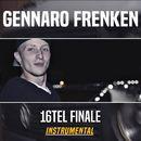 16tel Finale (Instrumental)/Gennaro Frenken