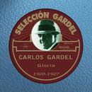 Gloria [1920-1927]/Carlos Gardel