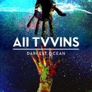 Darkest Ocean (Radio Edit)/All Tvvins