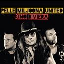 Kino Riviera/Pelle Miljoona United