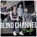 Don't/Blind Channel