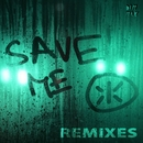 Save Me - Remixes/Keys N Krates